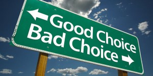 1339360477_3860_good-choice-bad-choice-sign